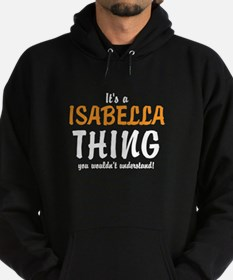 Its a Isabella Thing Hoodie
