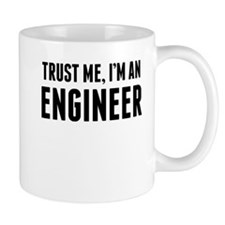 Trust Me Im An Engineer Mugs