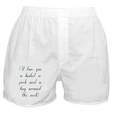 I love you a bushel, a peck and a hug Boxer Shorts