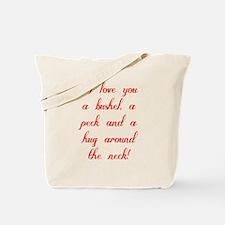 I love you a bushel, a peck and a hug aro Tote Bag