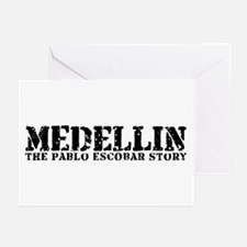 Medellin - The Pablo Escobar Story Greeting Cards