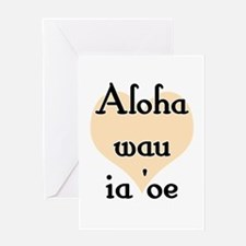 Aloha wau ia 'oe - Hawaiian I love you Greeting Ca