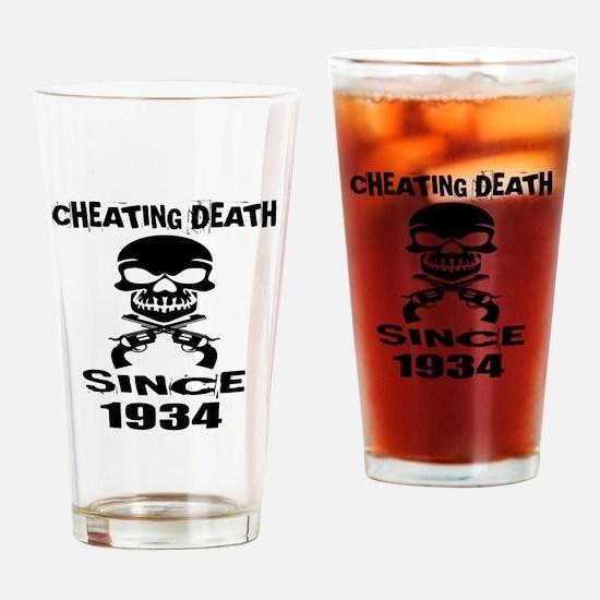 Cheating Death Since 1934 Birthday Drinking Glass