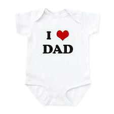 I Love DAD Infant Bodysuit