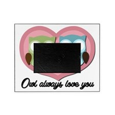 Owl Always Love You Picture Frame