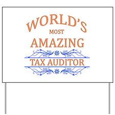 Tax Auditor Yard Sign