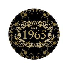 """Est. 1965 3.5"""" Button"""