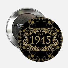 """Est. 1945 2.25"""" Button"""