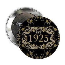 """Est. 1925 2.25"""" Button"""