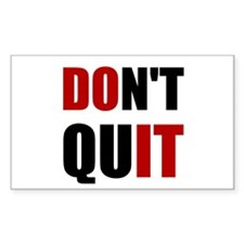 Dont Quit Do It Decal