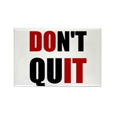 Dont Quit Do It Magnets
