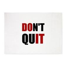 Dont Quit Do It 5'x7'Area Rug