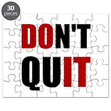 Dont Quit Do It Puzzle