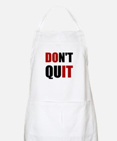 Dont Quit Do It Apron