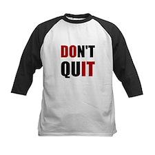 Dont Quit Do It Baseball Jersey