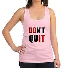 Dont Quit Do It Racerback Tank Top