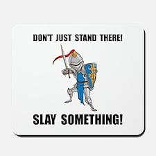 Knight Slay Something Cartoon Mousepad