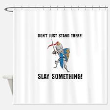 Knight Slay Something Cartoon Shower Curtain