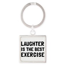 Laughter Best Exercise Keychains