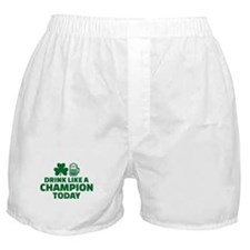 Drink like a champion today Boxer Shorts