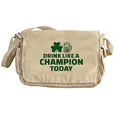 Drink like a champion today Messenger Bag