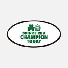 Drink like a champion today Patches