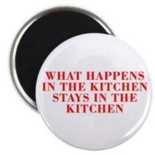 What happens in the kitchen-Bod red Magnets