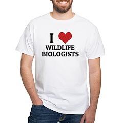 I Love Wildlife BiologistsWil White T-shirt