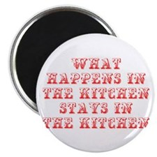What happens in the kitchen-Max red Magnets