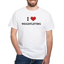 I Love Weightlifting White T-shirt