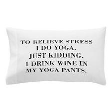 RELIEVE STRESS wine yoga pants-Bod black Pillow Ca