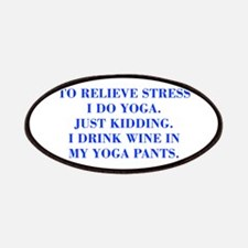 RELIEVE STRESS wine yoga pants-Bod blue Patches