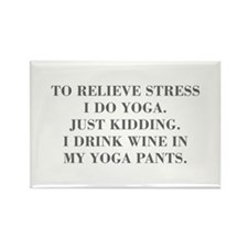 RELIEVE STRESS wine yoga pants-Bod gray Magnets
