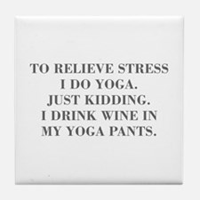 RELIEVE STRESS wine yoga pants-Bod gray Tile Coast