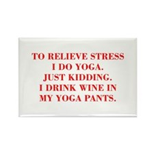RELIEVE STRESS wine yoga pants-Bod red Magnets