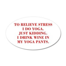 RELIEVE STRESS wine yoga pants-Bod red Wall Decal