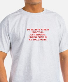 RELIEVE STRESS wine yoga pants-Bod red T-Shirt
