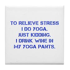 RELIEVE STRESS wine yoga pants-Cap blue Tile Coast