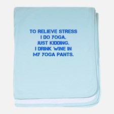 RELIEVE STRESS wine yoga pants-Cap blue baby blank