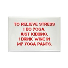 RELIEVE STRESS wine yoga pants-Cap red Magnets