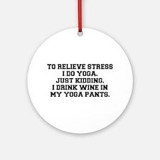 RELIEVE STRESS wine yoga pants-Fre black Ornament