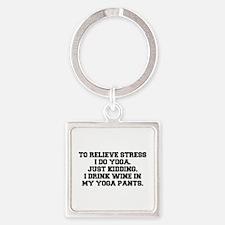 RELIEVE STRESS wine yoga pants-Fre black Keychains