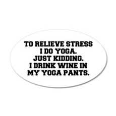 RELIEVE STRESS wine yoga pants-Fre black Wall Deca