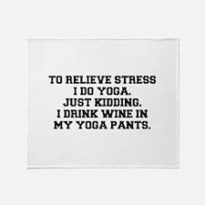 RELIEVE STRESS wine yoga pants-Fre black Throw Bla