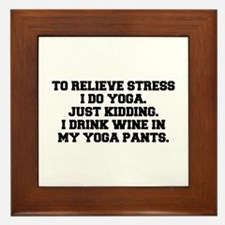 RELIEVE STRESS wine yoga pants-Fre black Framed Ti