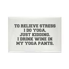 RELIEVE STRESS wine yoga pants-Fre gray Magnets