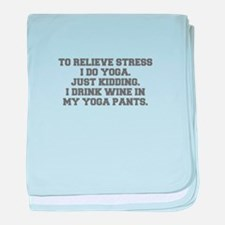 RELIEVE STRESS wine yoga pants-Fre gray baby blank