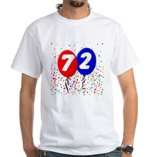 72nd Birthday White T-shirt