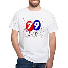 79th Birthday White T-shirt