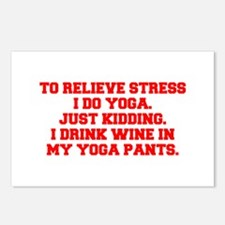 RELIEVE STRESS wine yoga pants-Fre red Postcards (